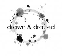 Drawn & Drafted